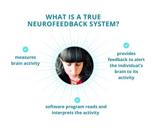 WHAT IS A TRUE NEUROFEEDBACK SYSTEM_