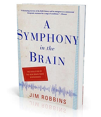 A symphony in the brain book by Jim Robbins