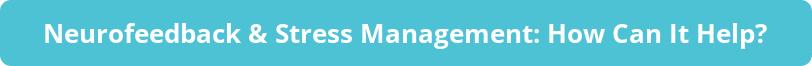 button_neurofeedback-stress-management-how-can-it-help