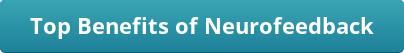 button_top-benefits-of-neurofeedback