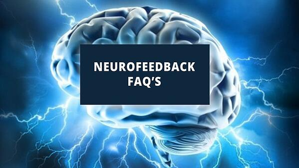 Neurofeedback FAQ